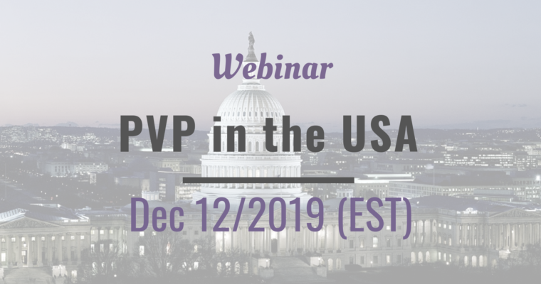 Dec 12 – Webinar The US Plant Variety Protection – applications, examination & more