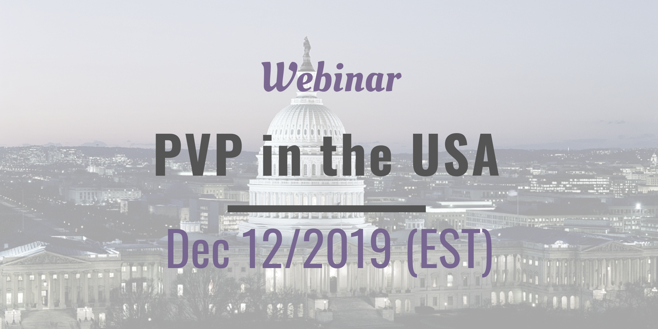 12/12/2019 – Webinar The US Plant Variety Protection: applications, examination & more