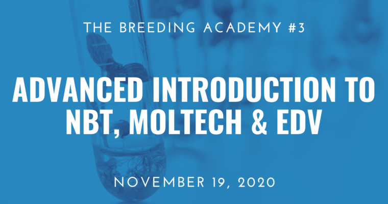 19/11/2020 – Advanced Introduction to NBT and other Molecular Breeding Technologies Leading to Potential EDVs