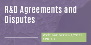 Webinar, R&D Agreements and Disputes Resulting therefrom
