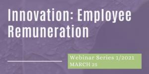 Webinar: Employee Remuneration for Innovation