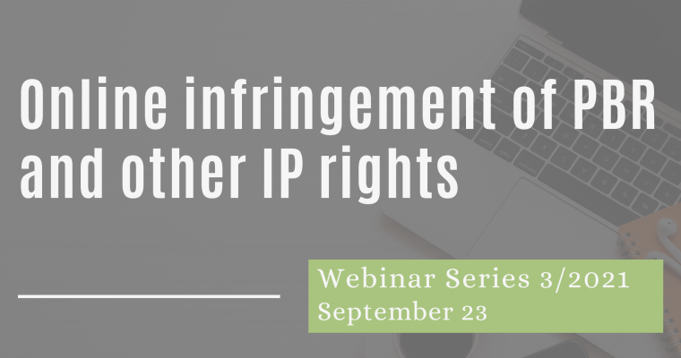 23/9/21 – Webinar 3. Online Infringement of PBR and Other IP Rights